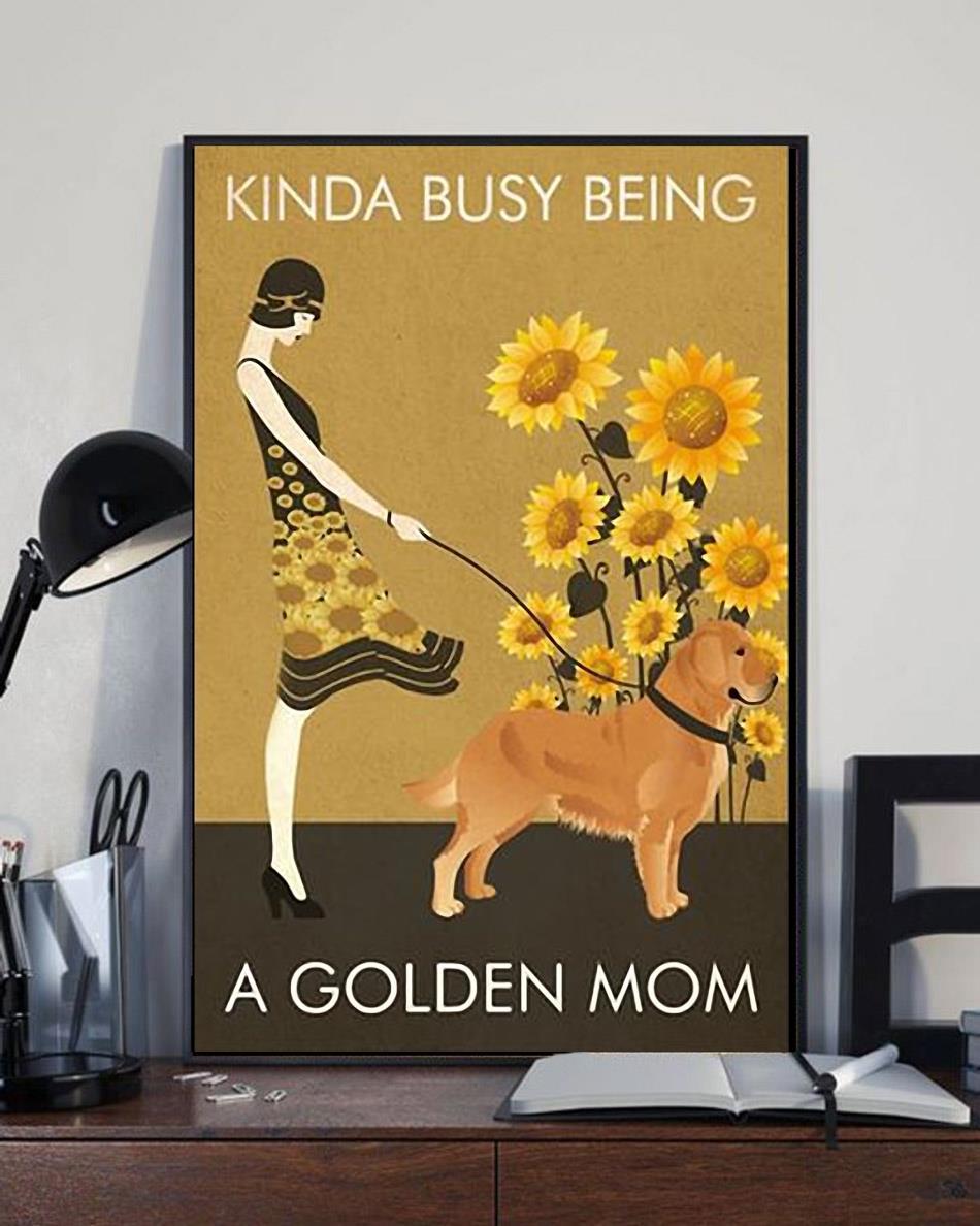Sunflower vintage girl kinda busy being Golden Mom poster full size