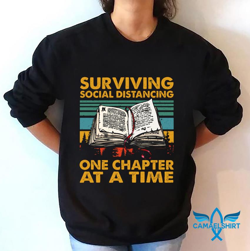 Vintage retro surviving social distancing one chapter at a time book sweatshirt