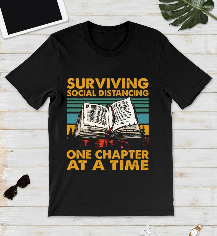 Vintage retro surviving social distancing one chapter at a time book unisex t-shirt