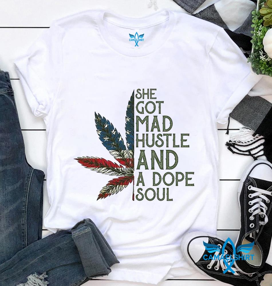 Weed American flag she got mad hustle independence day t-shirt