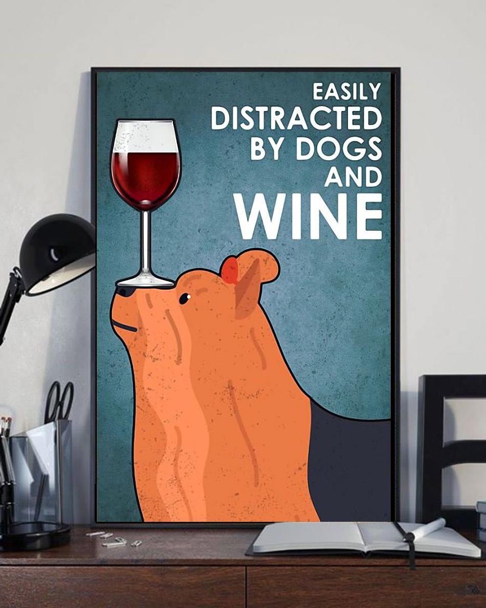 Yorkshire Terrier easily distracted by dogs and wine poster canvas full size