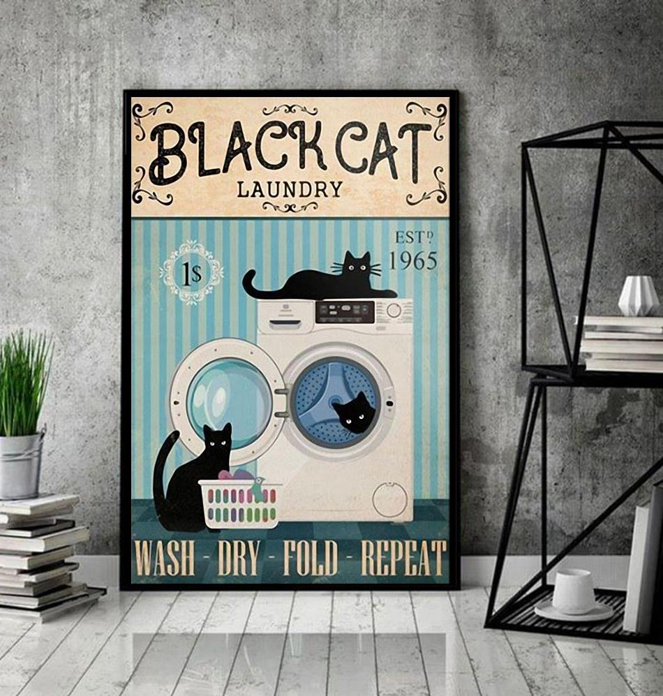 Black cat laundry wash dry fold repeat poster