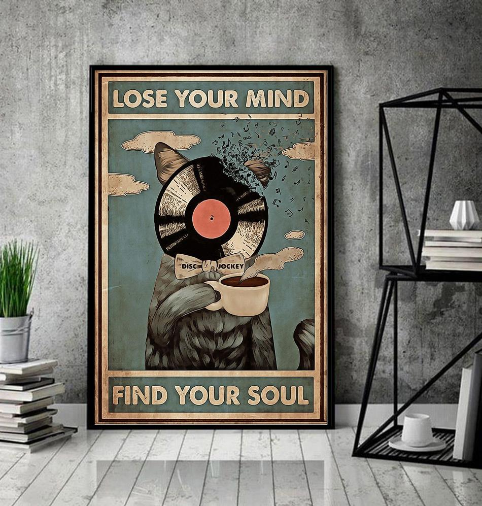 Cat DJ coffee lose your mind find your soul poster canvas