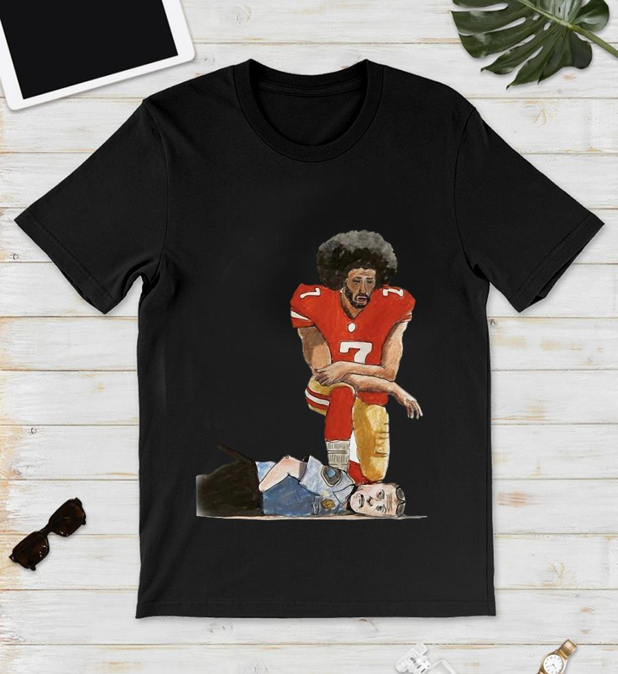 Colin Kaepernick kneels n the police neck no racism t-s unisex