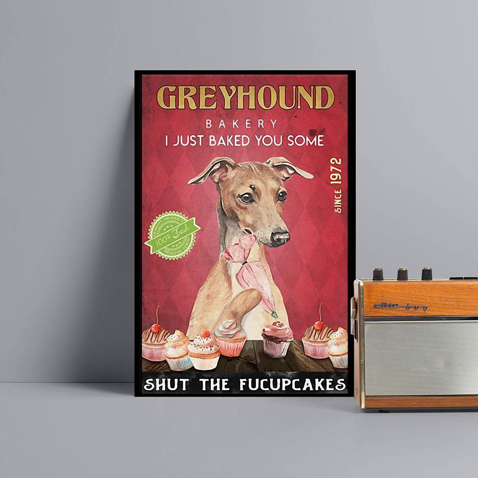 Greyhound Bakery I just baked you some shut the fucupcakes poster black