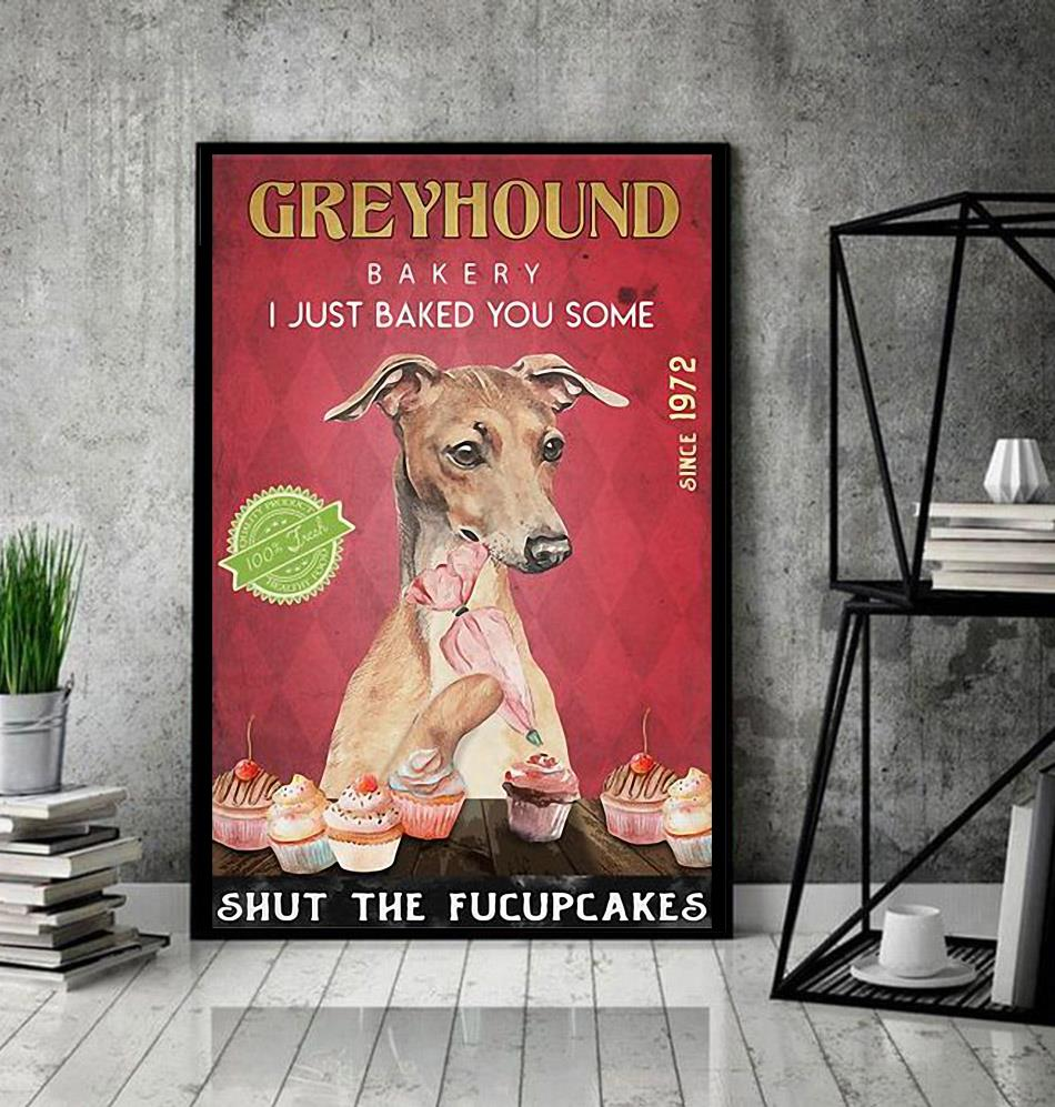 Greyhound Bakery I just baked you some shut the fucupcakes poster