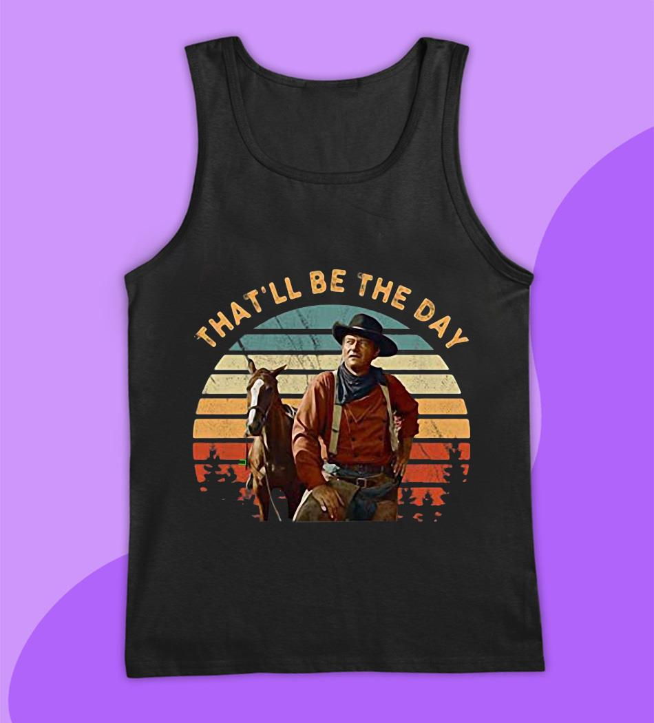 John Wayne that be the day vintage t-s tank top