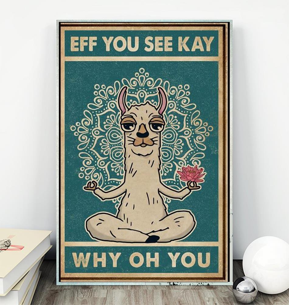 Llama eff you see kay why oh you poster wall