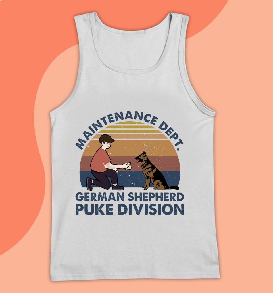 Maintenance dept german shepherd puke division vintage t-s Tank top