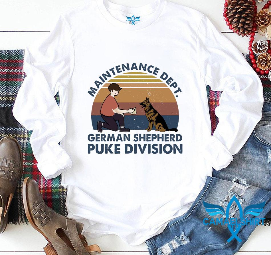 Maintenance dept german shepherd puke division vintage t-s longsleeve