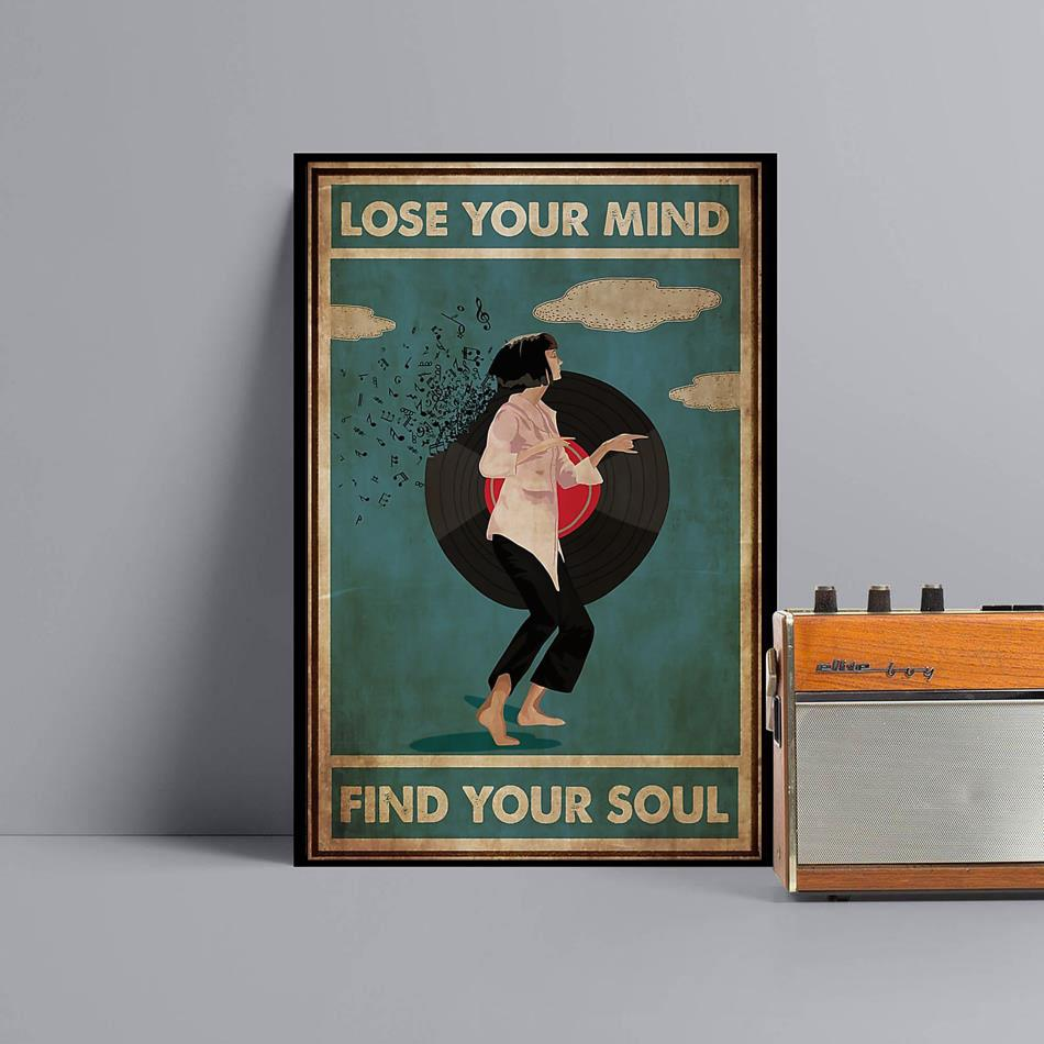 Mia Wallace lose your mind find your soul poster canvas black