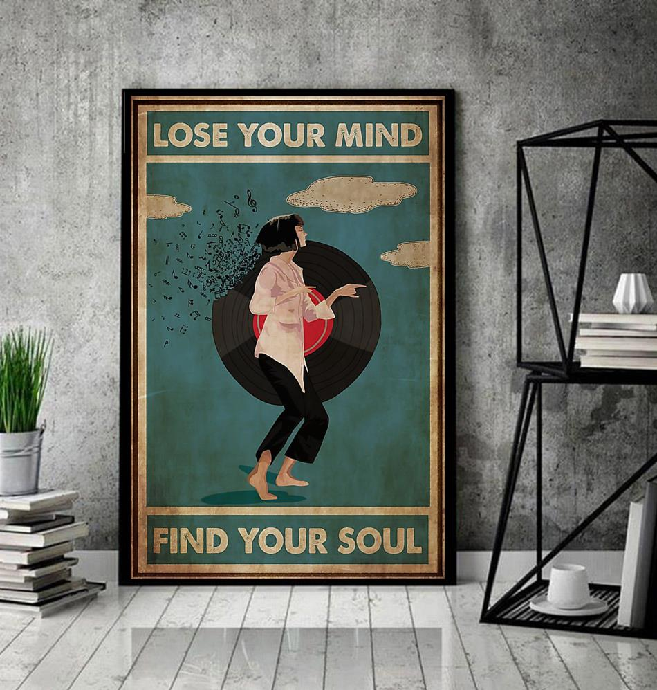 Mia Wallace lose your mind find your soul poster canvas