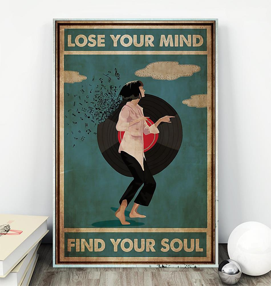 Mia Wallace lose your mind find your soul poster canvas wall