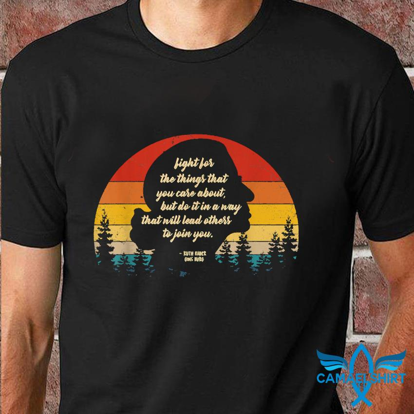 Notorious RBG fight for the things you care about retro sunset t-shirt