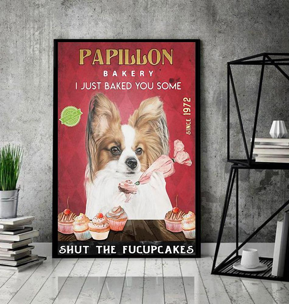 Papillon Bakery I just baked you some shut the fucupcakes poster