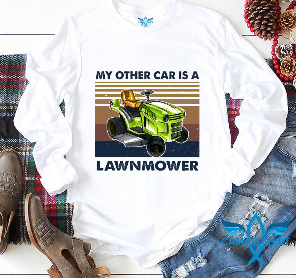 Tractor my other car is a lawnmower vintage t-s longsleeve