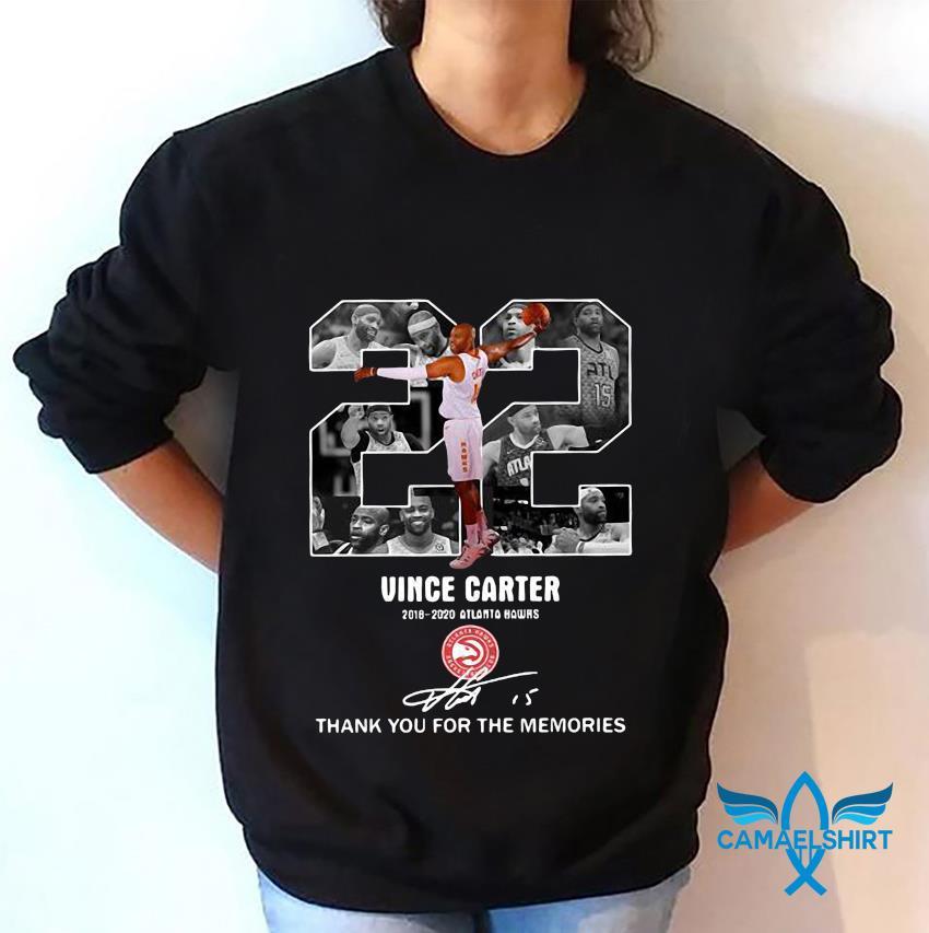 22 Vince Carter 2018-2020 Atlanta Hawks Memories t-s sweatshirt