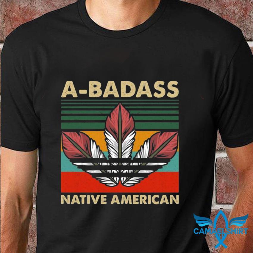A Baddass Native American vintage t-shirt
