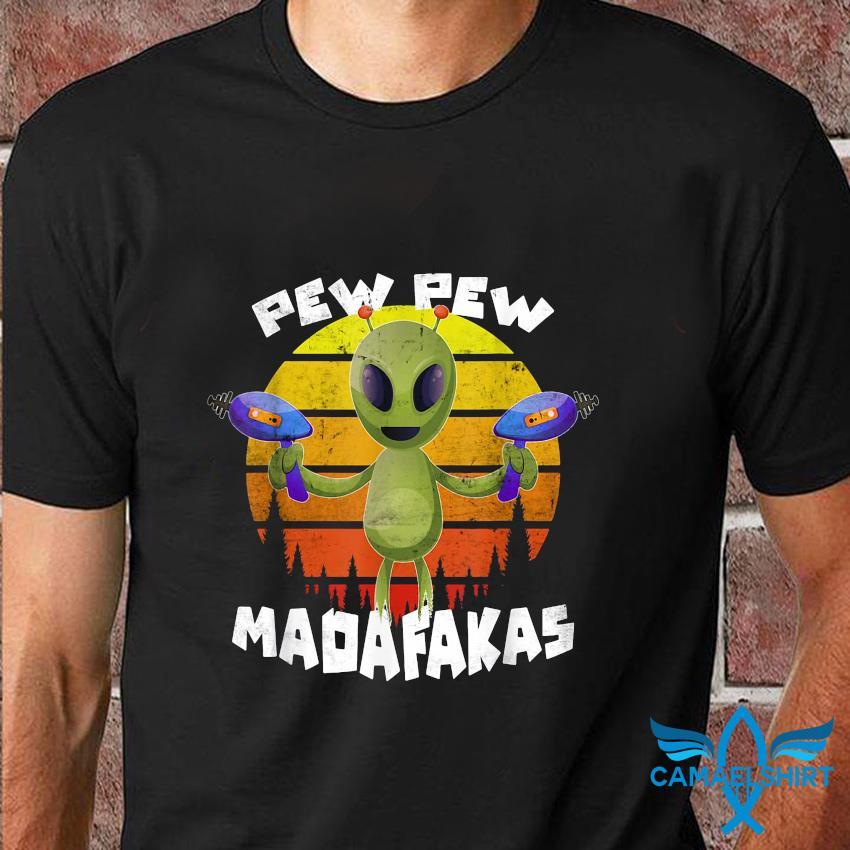 Alien pew pew madafakas vintage t-shirt