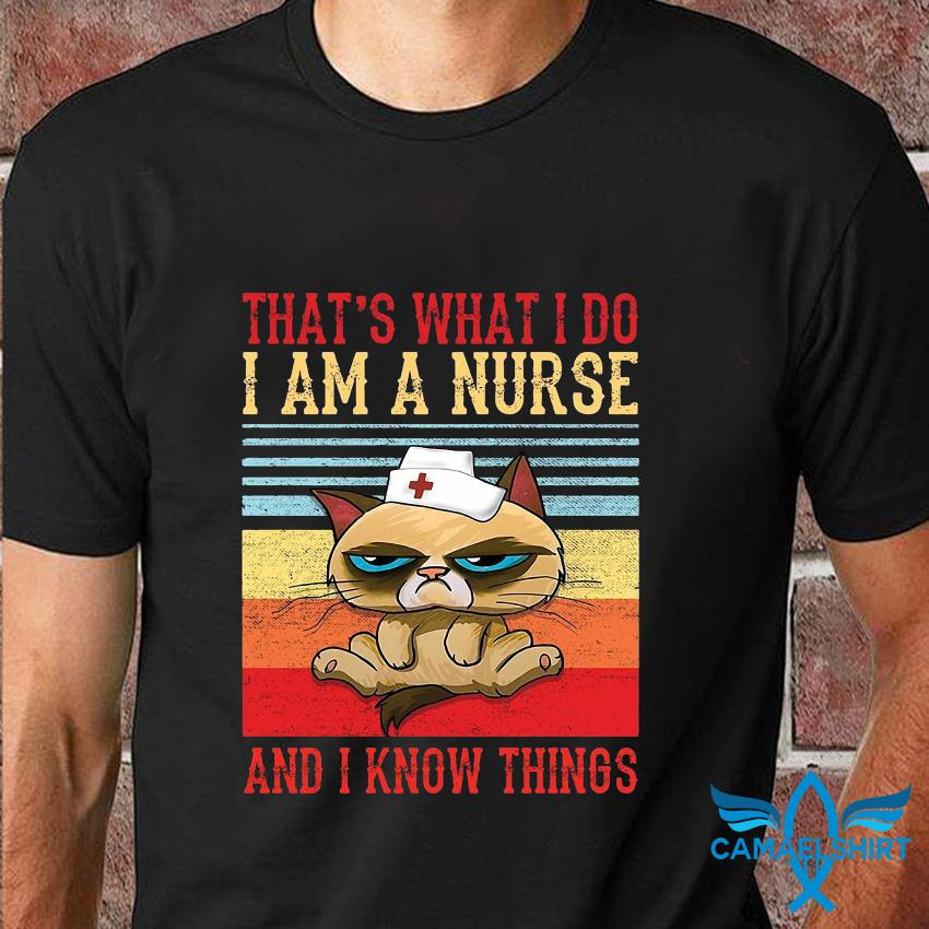 Grumpy cat thats what I do I am a nurse and I know things vintage t-shirt