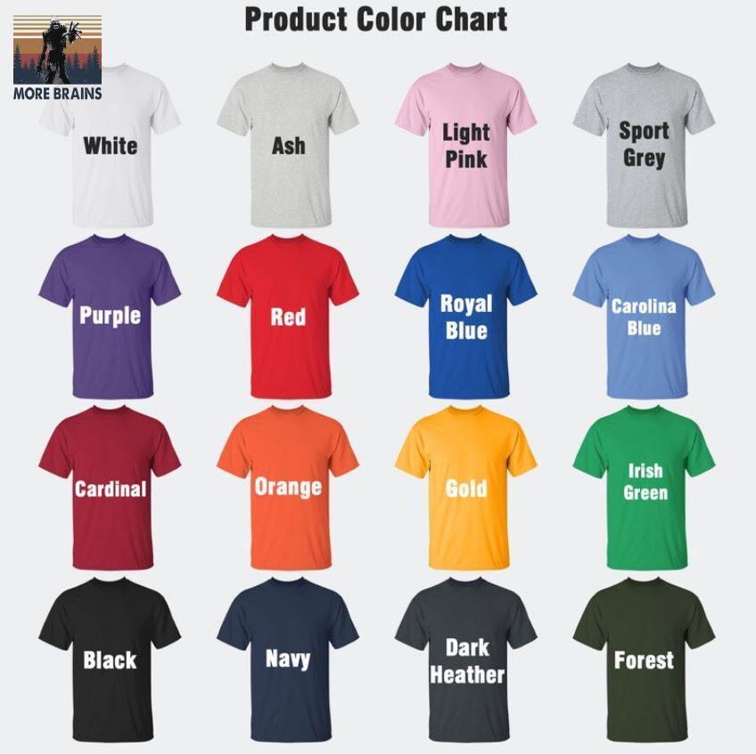 Horror Halloween more brains vintage t-s Camaelshirt Color chart