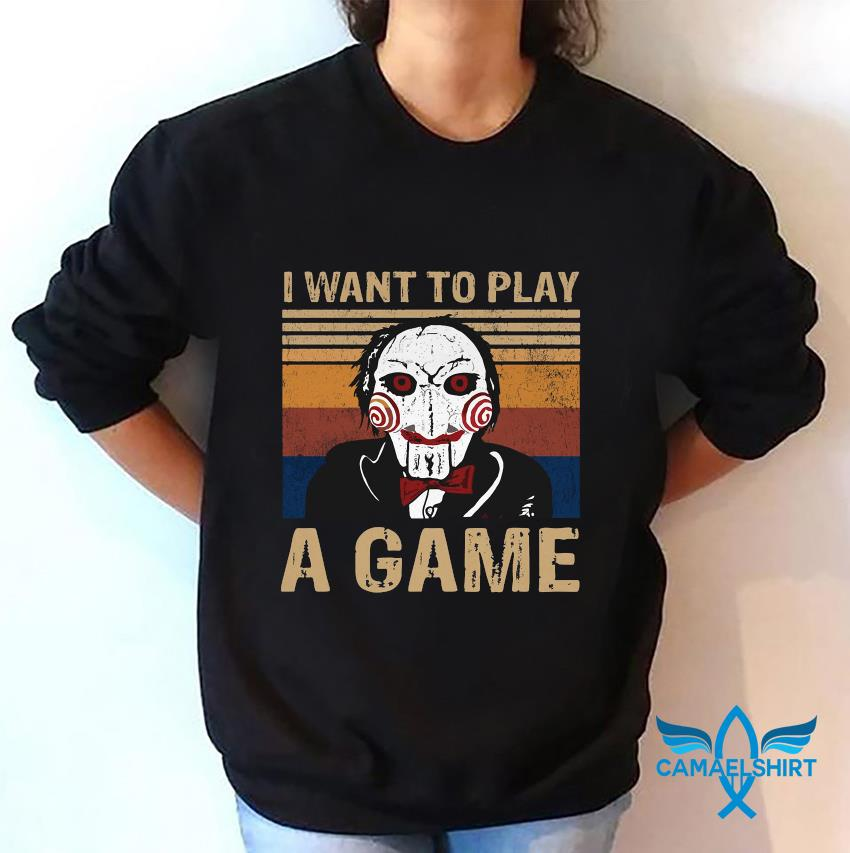 Jigsaw I want to play a game shirt vintage t-s sweatshirt