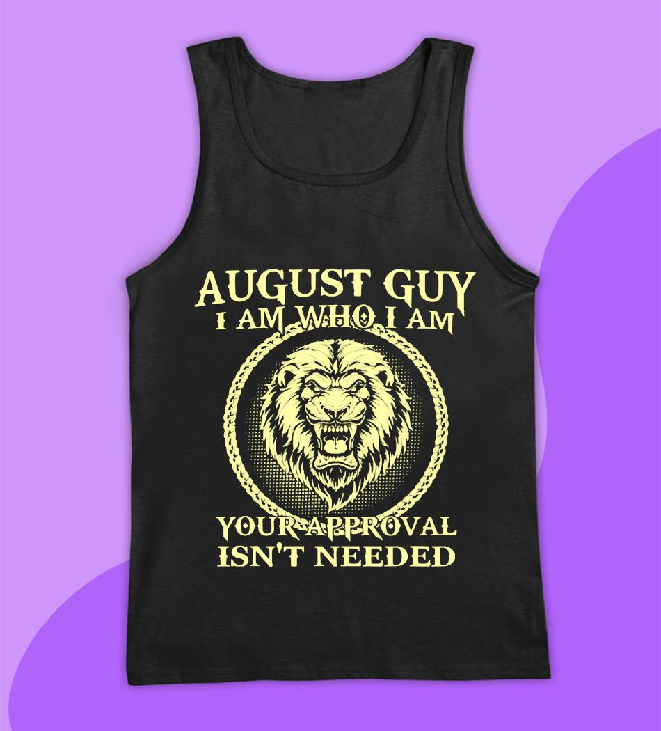 Lion August man I am who I am t-s tank top