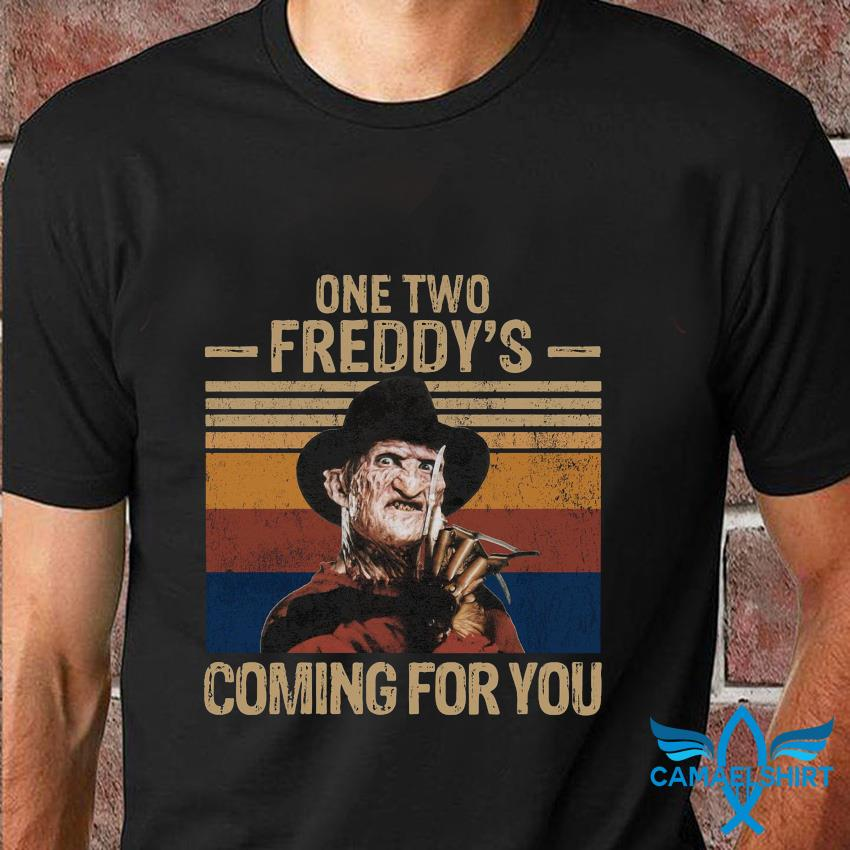 One two Freddys coming for you vintage t-shirt