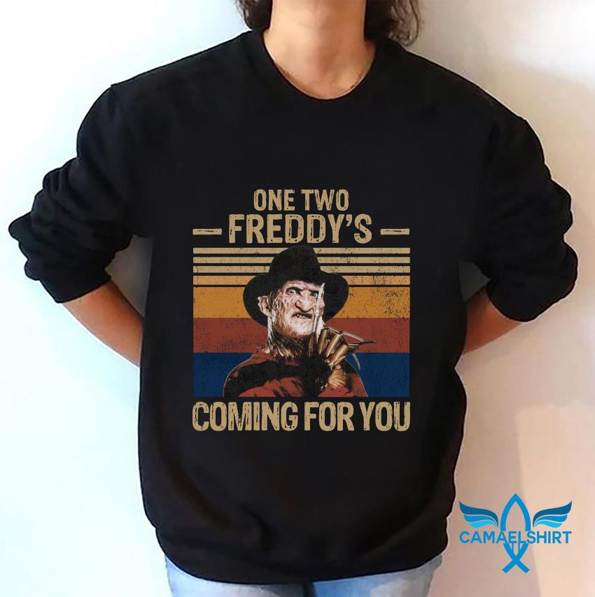 One two Freddys coming for you vintage t-s sweatshirt