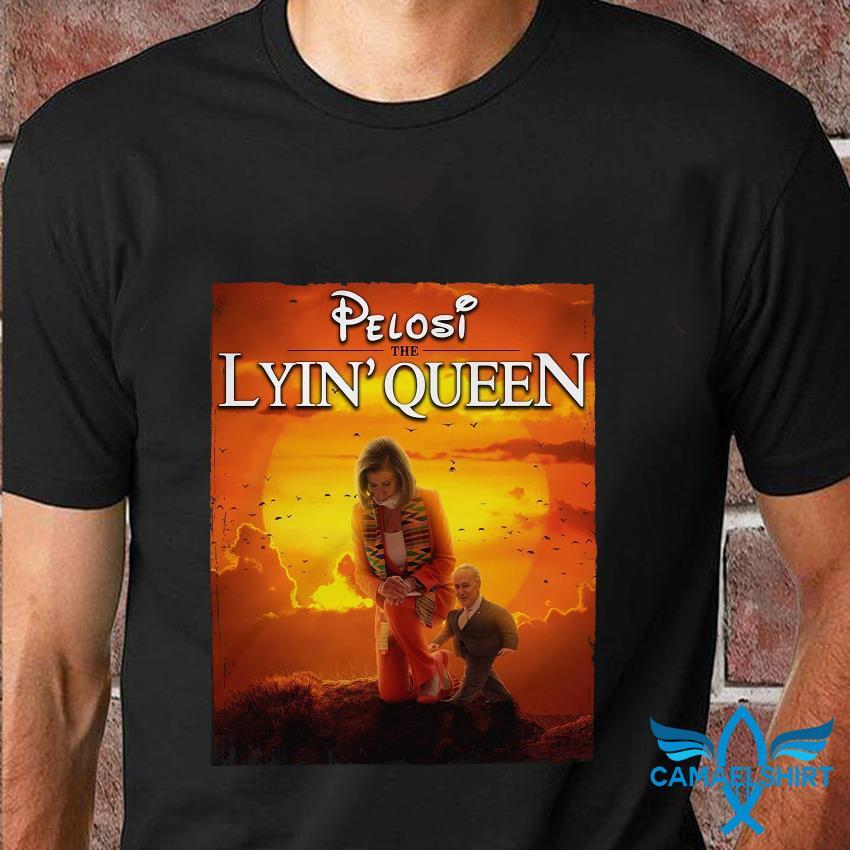 Pelosi the lyin queen mashup Lion King t-shirt