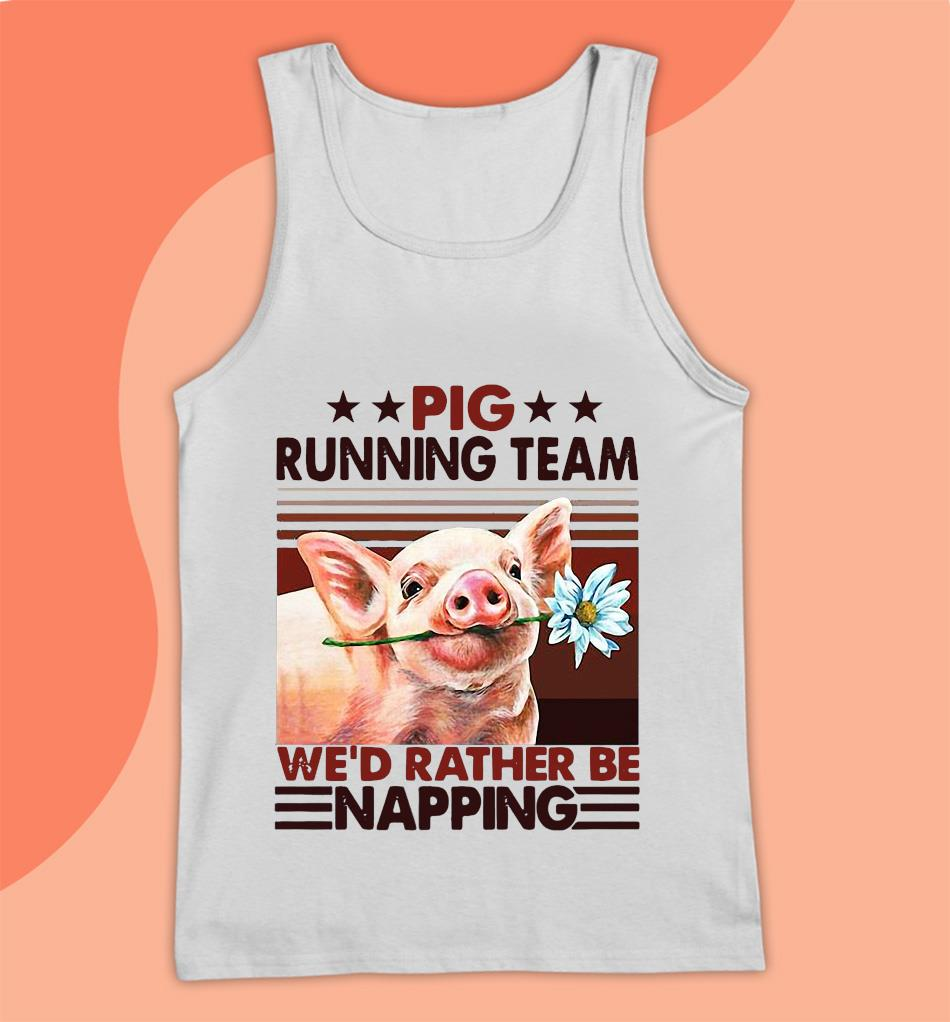 Pig running team we rather be napping retro vintage t-s Tank top
