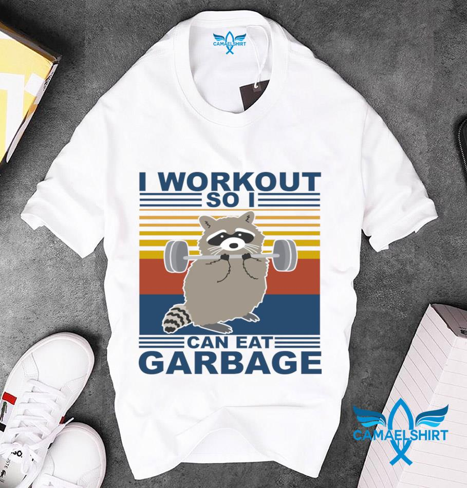 Raccoon fitness I workout so I can eat garbage vintage t-s unisex