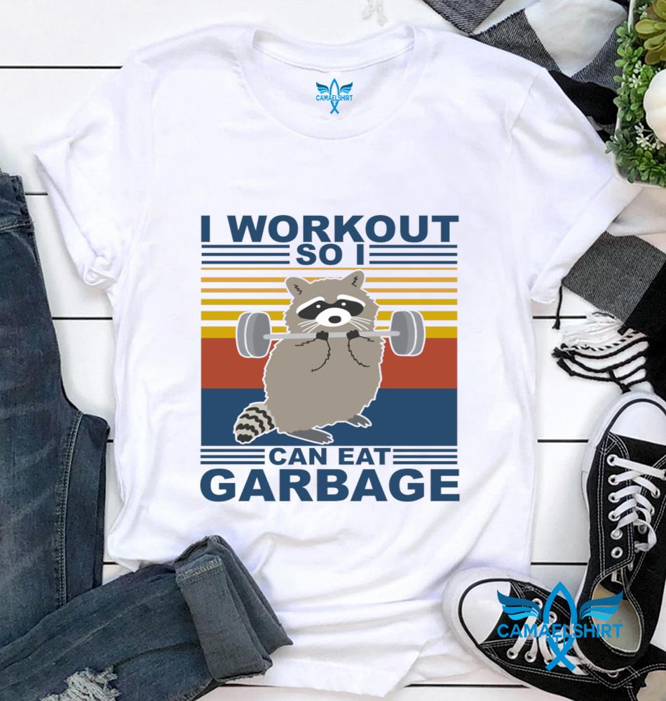Raccoon fitness I workout so I can eat garbage vintage t-shirt