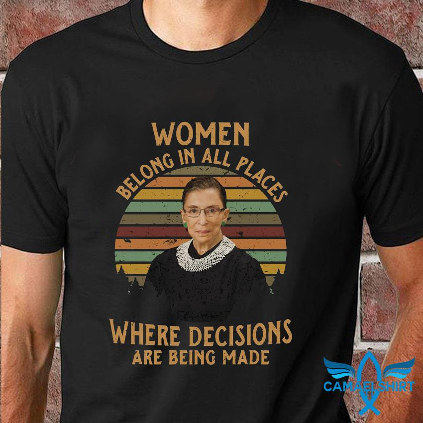 RBG women belong in all places vintage t-shirt