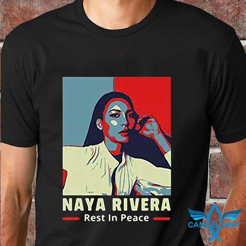 RIP Naya Rivera rest in peace t-shirt