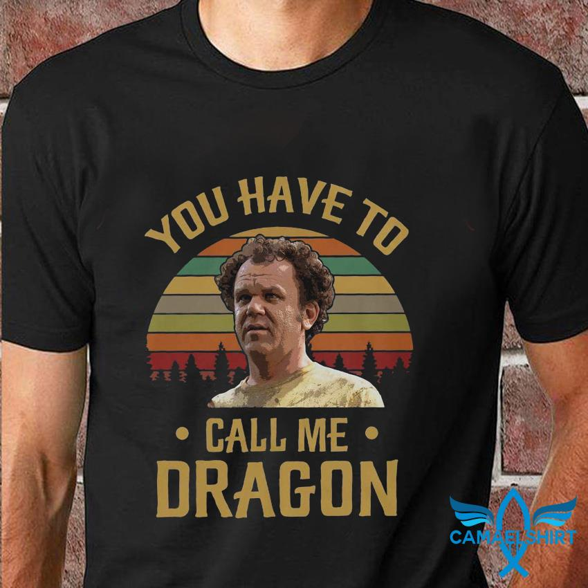 You Have to Call ME Dragon Vintage Retro T-Shirt