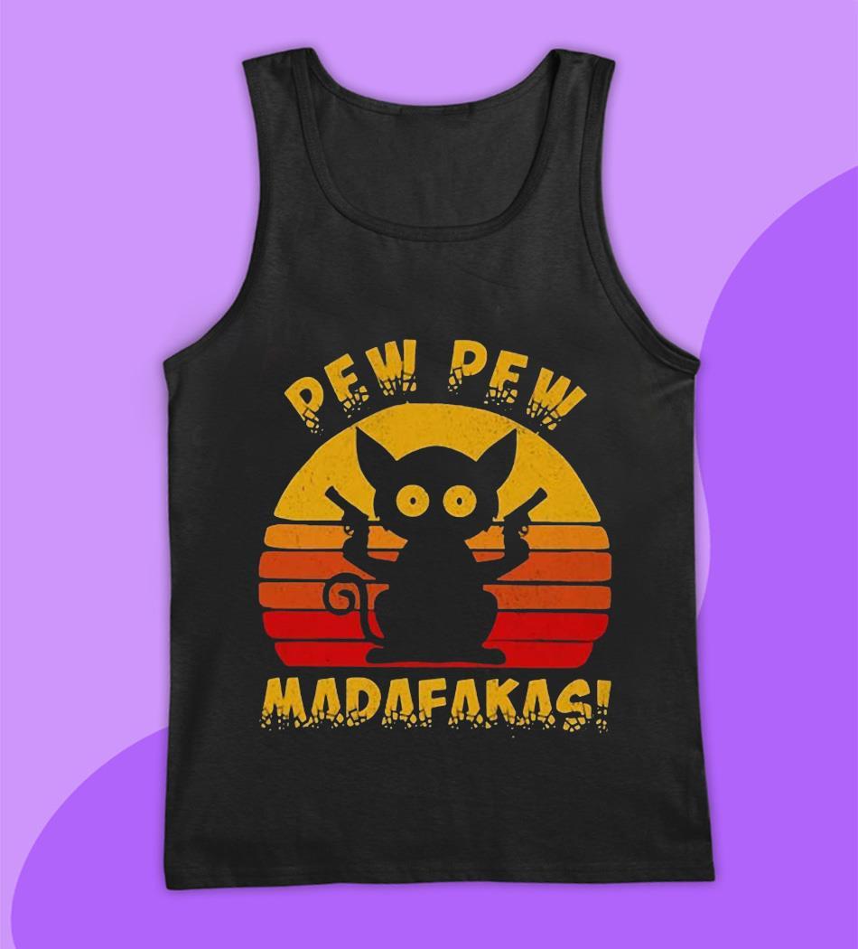 Sunset cat pew pew madafakas t-s tank top