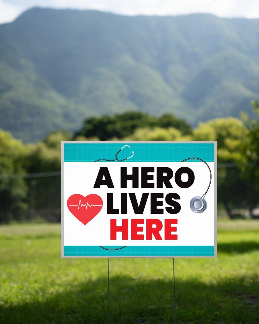 A hero lives here yard sign 2 sided