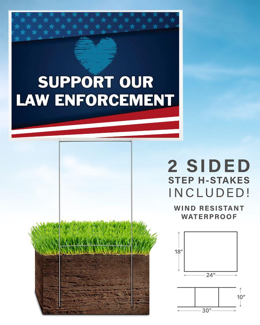 American flag support our law enforcement yard sign home