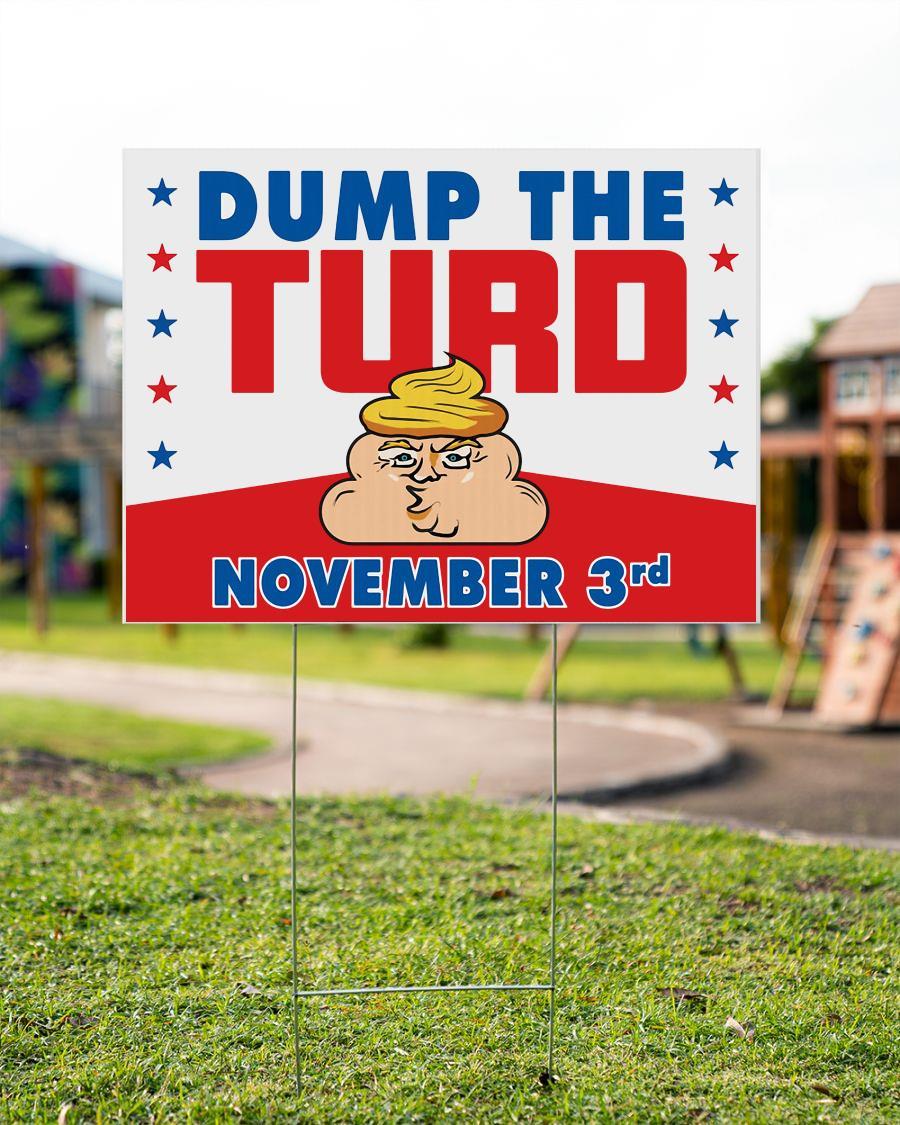 Anti Trump yard side dump the turd November 3rd garden