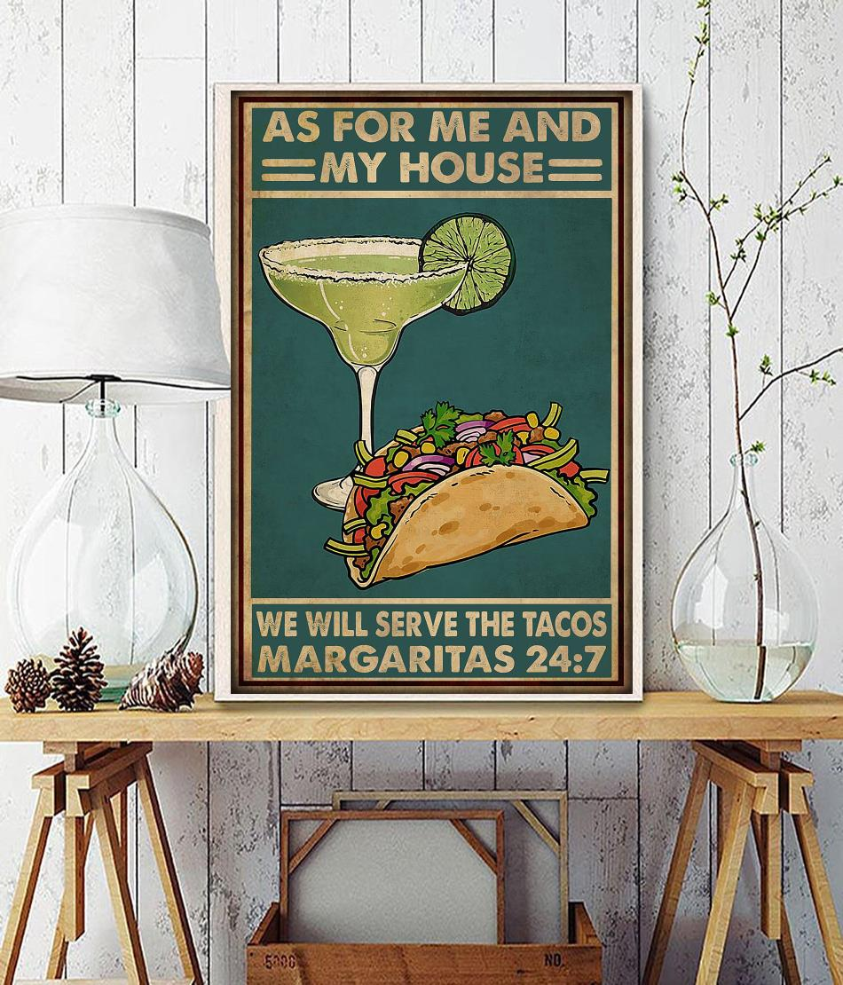 As for me and my house we will serve the tacos margaritas poster