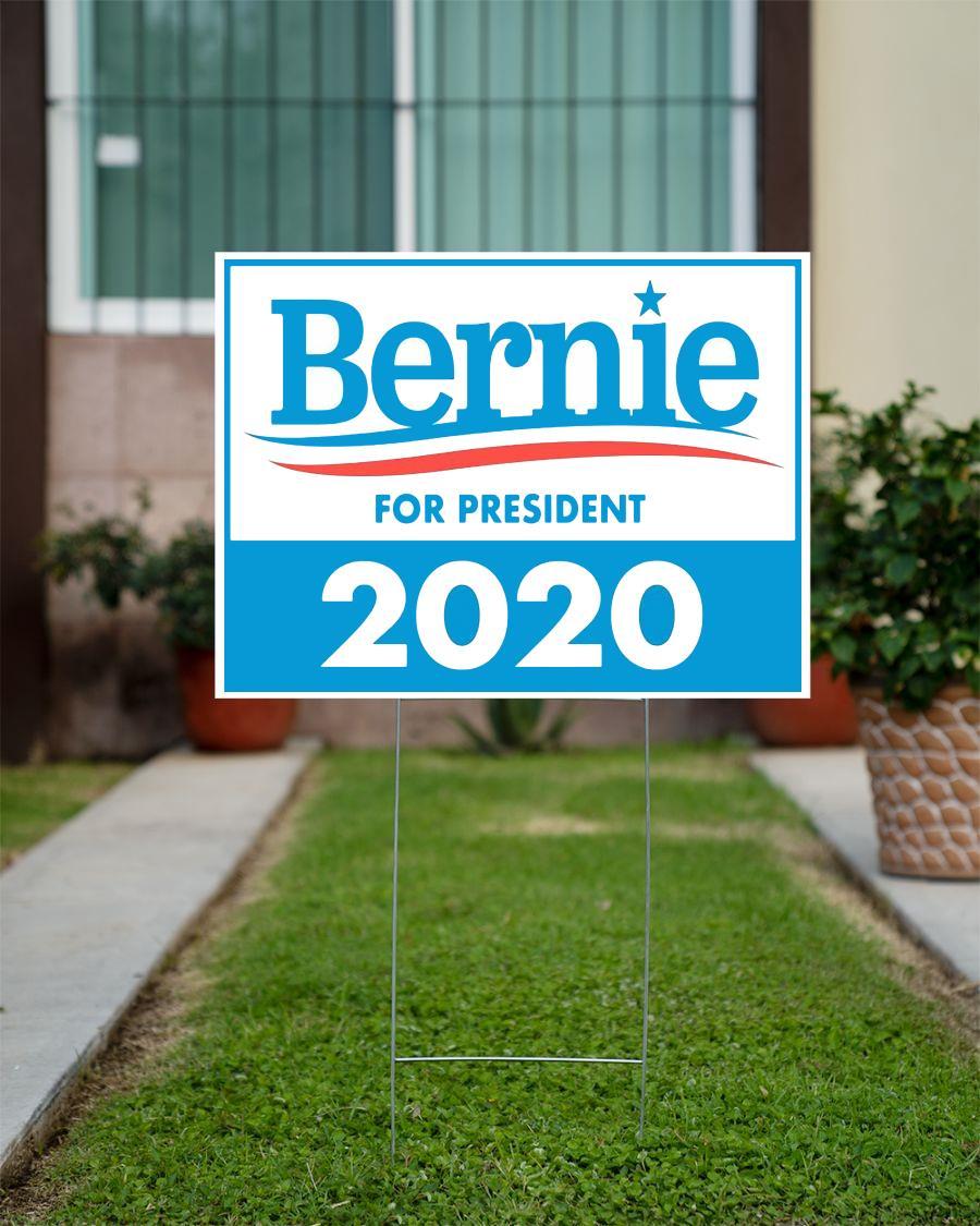 Bernie For President 2020 yard sign