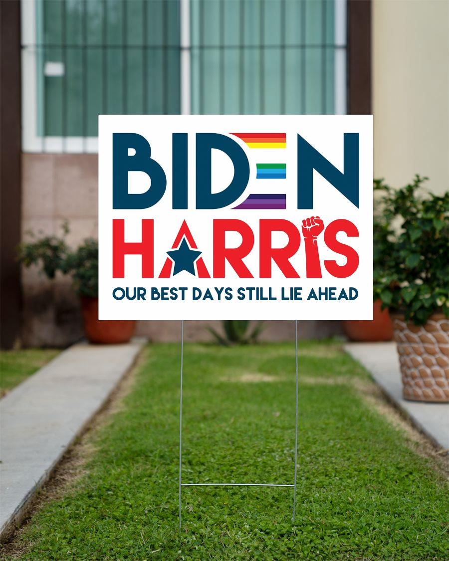 Biden Harris 2020 yard side our best days still lie ahead