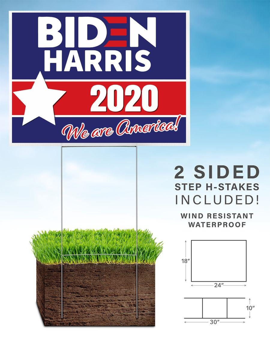Biden Harris 2020 yard side we are America home