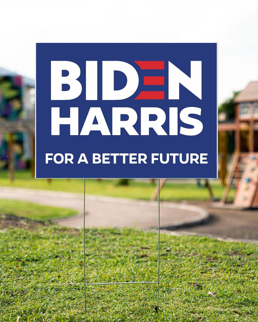 Biden Harris for a better future yard sign garden