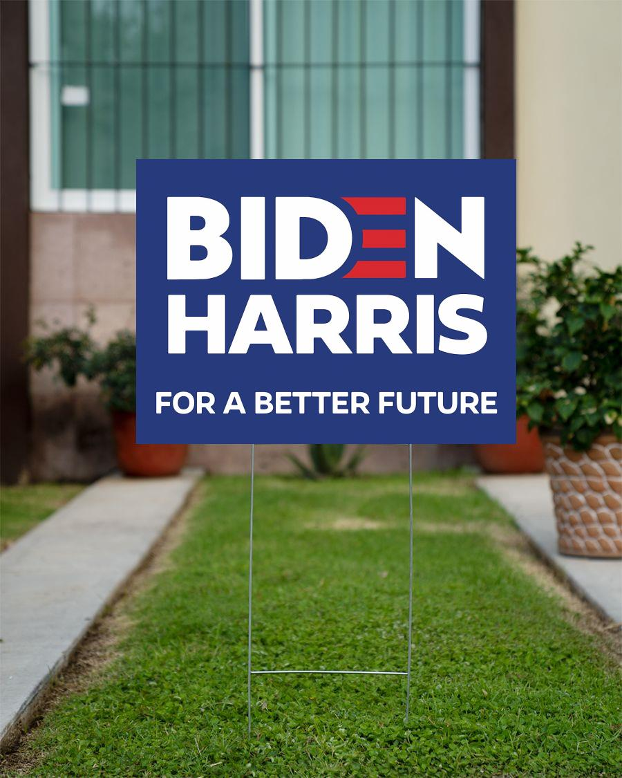 Biden Harris for a better future yard sign