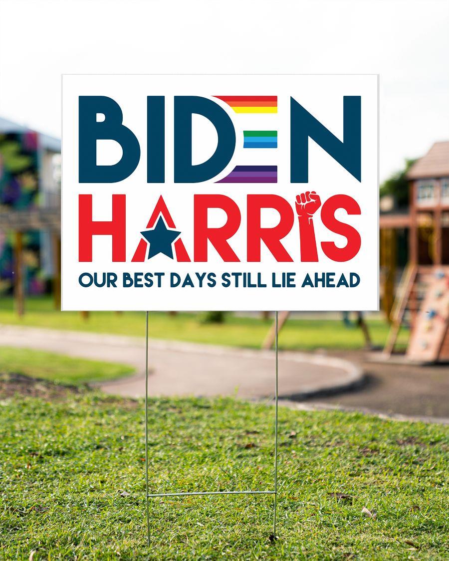 Biden Harris our best days still lie ahead yard side garden