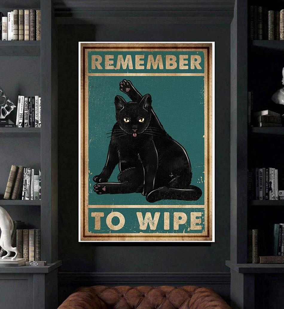 Black Cat remember to wipe poster canvas