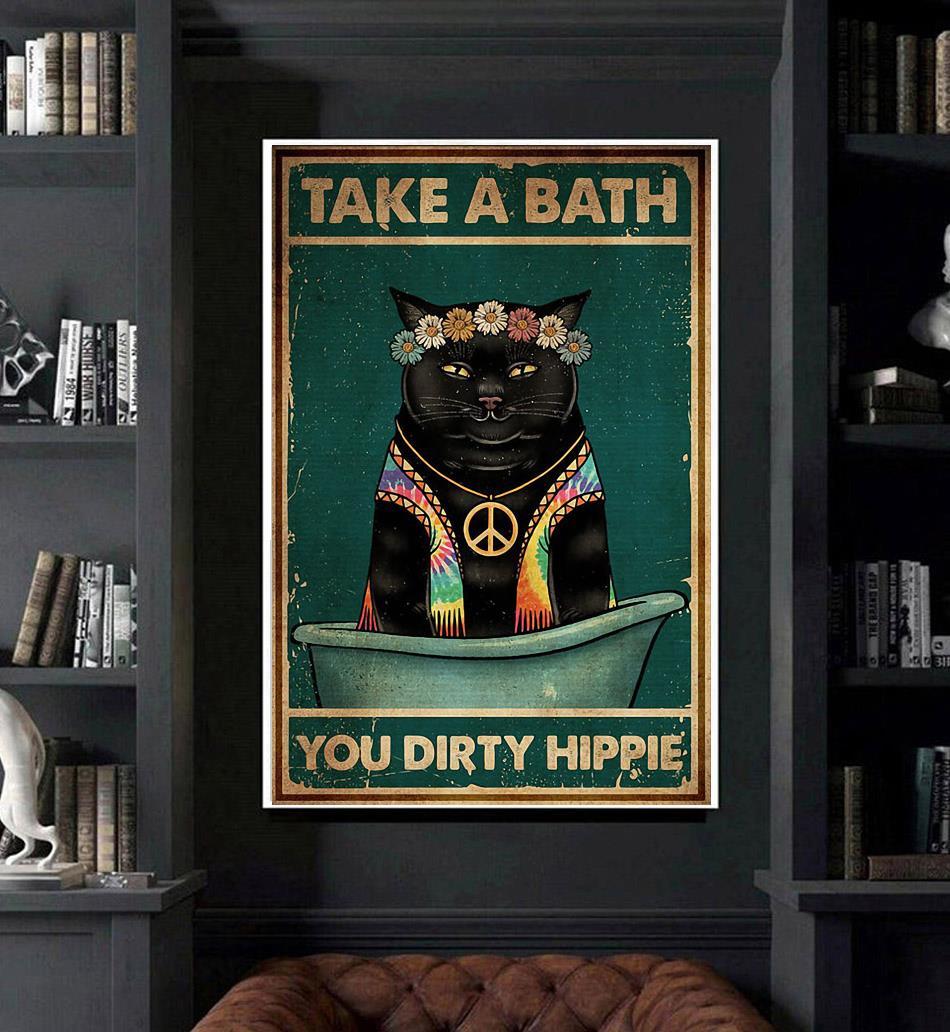 Black Cat take a bath you dirty hippie poster art