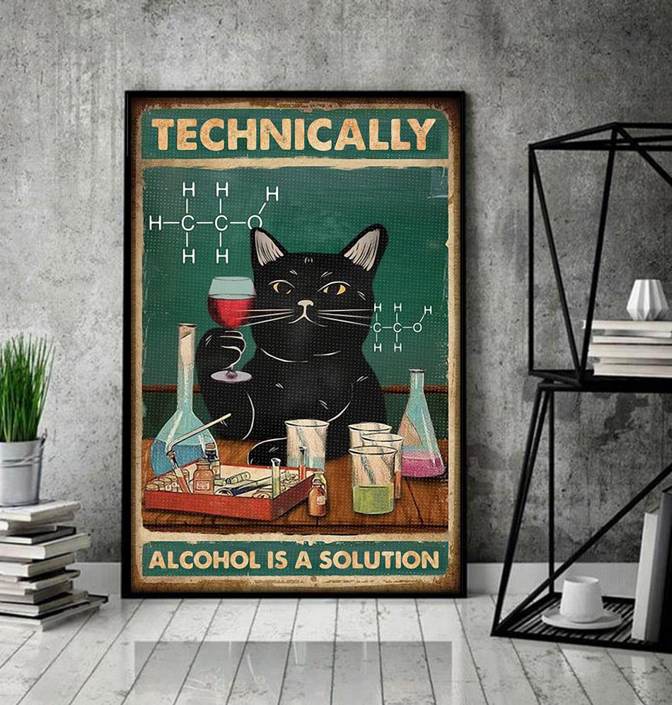 Black cat technically alcohol is a solution poster chemical engineer decor